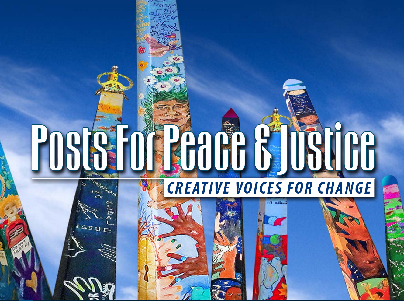 Posts for Peace and Justice ~ Creative Voices for Change